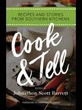 Cook & Tell: Recipes and Stories from Southern Kitchens (Food and the American South)