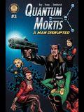Quantum Mortis a Man Disrupted #3: A Secret Love