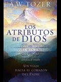 Los Atributos de Dios Vol. 1 = The Attributes of God - Vol. 1