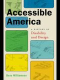 Accessible America: A History of Disability and Design