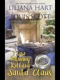 I Saw Mommy Killing Santa Claus (Book 3)