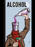 Alcohol: Soviet Anti-Alcohol Posters