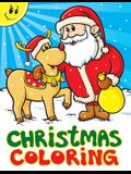 Christmas Coloring: A Christmas Stocking Stuffers Activity Book for Kids, Coloring Books for Boys, Girls, Toddlers, Best Stocking Stuffer