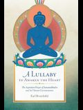 A Lullaby to Awaken the Heart: The Aspiration Prayer of Samantabhadra and Its Commentaries