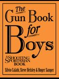 The Gun Book for Boys