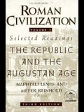 Roman Civilization: Selected Readings, Vol. 1: The Republic and the Augustan Age (Volume 1)