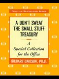 A Don't Sweat the Small Stuff Treasury: A Special Collection for the Office
