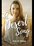 A Desert Song: Book One of the Rock & Roll Angel Series