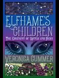Elfhame's Children: The Covenant of Witch and Faery