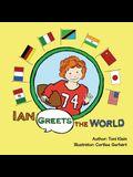 Ian Greets the World