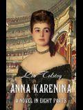 Anna Karenina. A Novel in Eight Parts