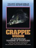Crappie Wisdom: Handbook of Strategies