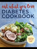 Eat What You Love Diabetic Cookbook: Comforting, Balanced Meals