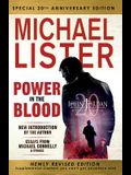 Special 20th Anniversary Edition of Power in the Blood: Newly Revised Edition with an Introduction by Michael Connelly