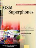 GSM SuperPhones: Technologies and Services