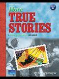Heyer: More True Stories 3e_3 [With CDROM]
