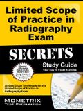 Limited Scope of Practice in Radiography Exam Secrets Study Guide: Limited Scope Test Review for the Limited Scope of Practice in Radiography Exam