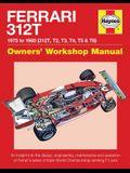Ferrari 312t 1975 to 1980 (312t, T2, T3, T4, T5 & T6): An Insight Into the Design, Engineering, Maintenance and Operation of Ferrari's Series of Tripl