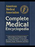 American Medical Association Complete Medical Encyclopedia (American Medical Association (Ama) Complete Medical Encyclopedia)