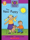 The New Puppy (Bob Books Stories: Scholastic Reader, Level 1)
