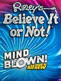 Ripley's Believe It or Not! Mind Blown, 17
