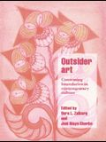 Outsider Art: Contesting Boundaries in Contemporary Culture