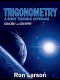 Trigonometry: A Right Triangle Approach