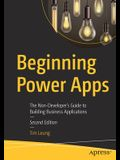 Beginning Power Apps: The Non-Developer's Guide to Building Business Applications