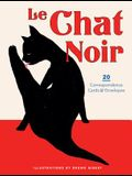Le Chat Noir: 20 Correspondence Cards & Envelopes (Cat Cards, Cat Stationary, Gifts for Cat Lovers)