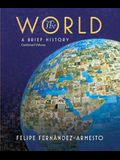 The World: A Brief History, Combined Volume (The World: A History)