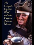 The Complete Captain Blood and Other Famous Sabatini Novels (Unabridged) - Captain Blood, Captain Blood Returns (or the Chronicles of Captain Blood),
