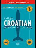 In-Flight Croatian: Learn Before You Land