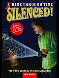 Silenced! 1969: The 1969 Journal of Malcolm Moorie
