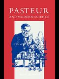 Pasteur and Modern Science