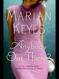 Anybody Out There?: A Novel