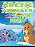 Arctic Animals: Coloring Book for Kids