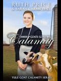 An Amish Goats Gone Wild Calamity 3