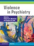 Violence in Psychiatry