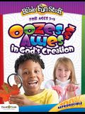 Ooze & Awes in God's Creation
