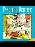 Fang the Dentist Wacky World of Snarvey Gooper