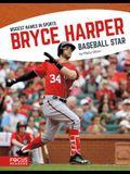 Bryce Harper: Baseball Star