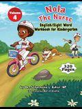 Nola The Nurse(R) English & Sight Words For Kindergarten Vol. 4