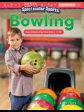 Spectacular Sports: Bowling: Decomposing Numbers 1-10