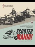 Scooter Mania!: Recollections of the Isle of Man International Scooter Rally