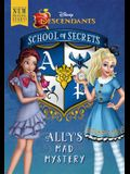 School of Secrets: Ally's Mad Mystery (Disney Descendants)