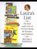 Laura's List: The First Lady's List of 57 Great Books for Families and Children