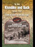 To the Klondike and Back (1894-1901)