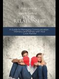 How to Improve Your Relationship: A Guide to Managing Communication, Intimacy and Money with Your Love Partner