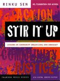 Stir It Up: Lessons in Community Organizing and Advocacy