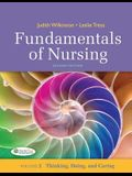 Fundamentals of Nursing - Vol 2: Thinking, Doing, and Caring